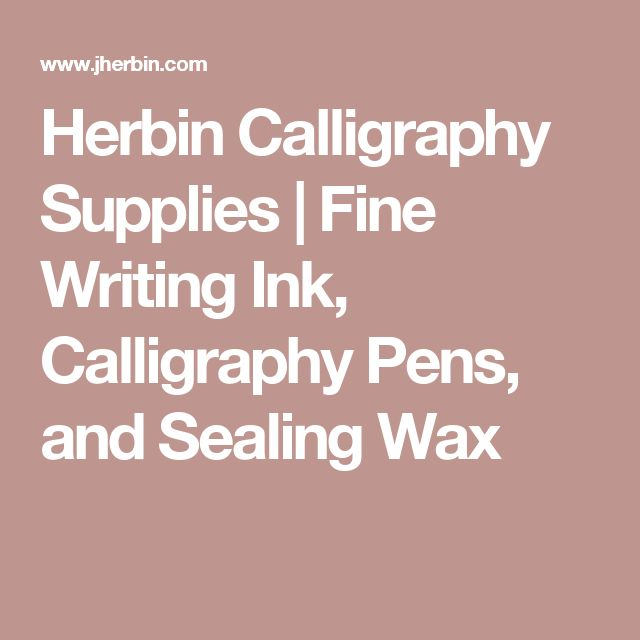 Herbin Calligraphy Supplies | Fine Writing Ink, Calligraphy Pens, and Sealing Wax