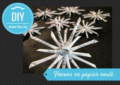 DIY Tutoriel flocon en papier roulé - Fiche créative Atelier Chez Soi