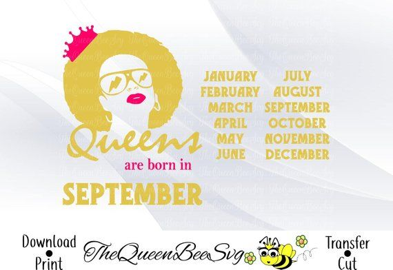 498d633bc50 Queens svg woman's birthday month shirt svg files for cricut queens ...