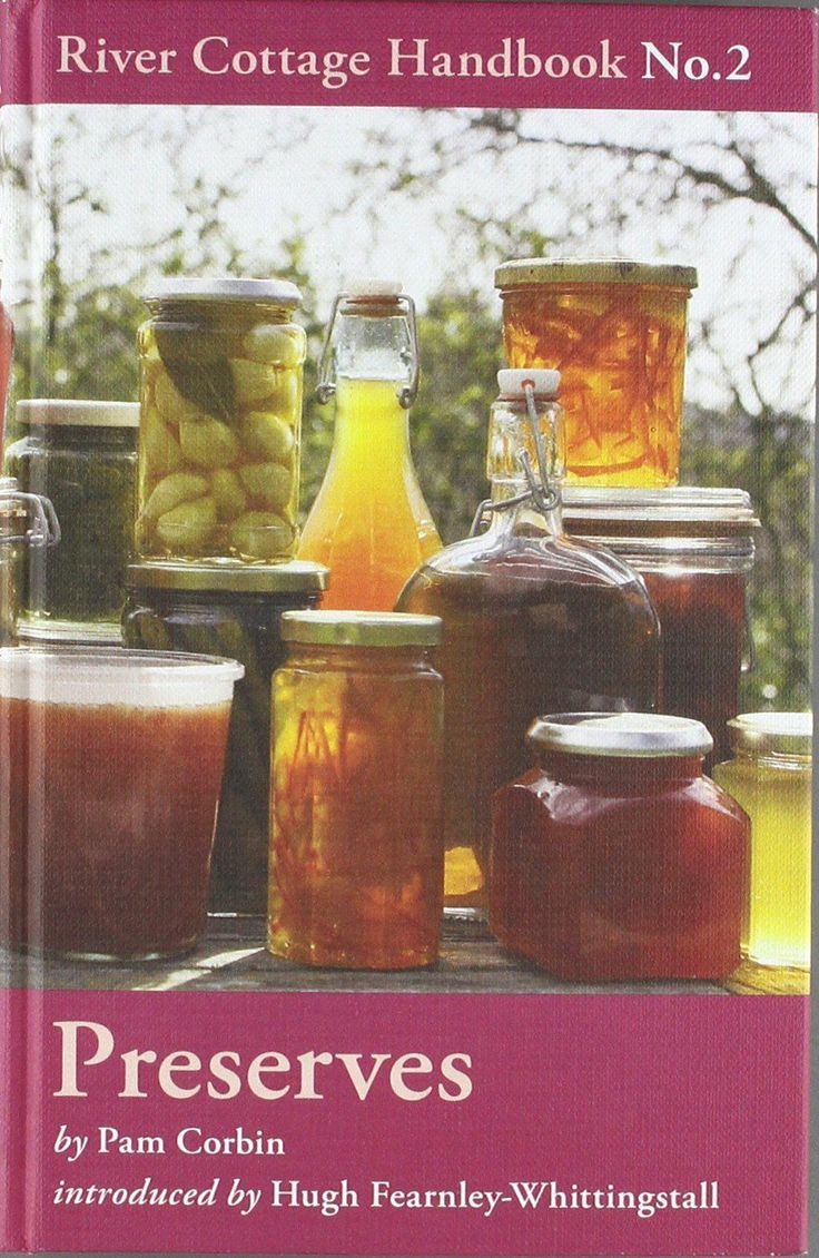 Preserves: River Cottage Handbook No.2 by Pam Corbin