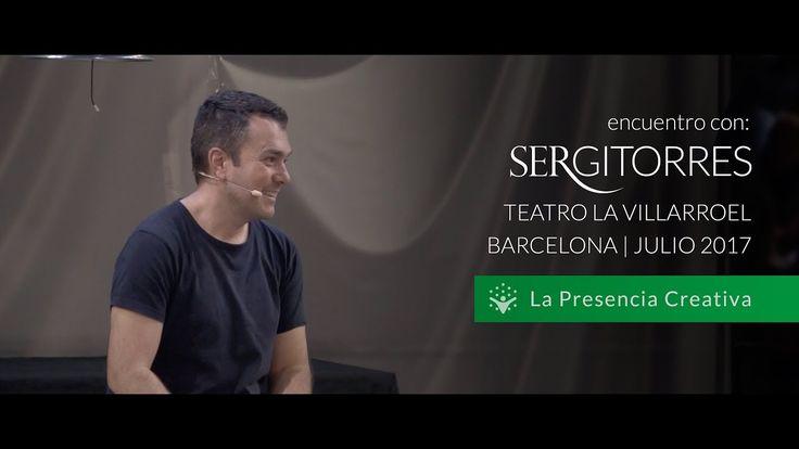 """SERGI TORRES - TEATRO VILLARROEL """"La Presencia Creativa"""" - Julio 2017"""