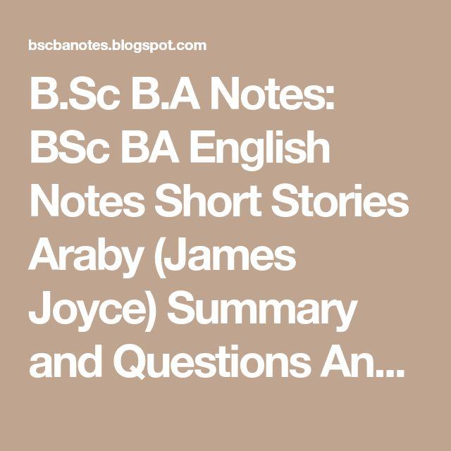 best araby james joyce ideas araby by james  b sc b a notes bsc ba english notes short stories araby james joyce