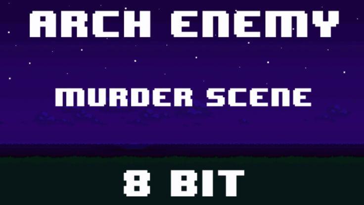 Arch Enemy - Murder Scene - 8 Bit Version