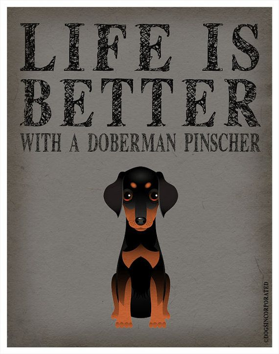Life is Better with a Doberman Pinscher Art Print 11x14 - Custom Dog Print on Etsy, $29.00