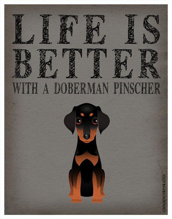 Life is Better with a Doberman Pinscher Art Print 11x14 - Custom Dog Print on Etsy, $29.00