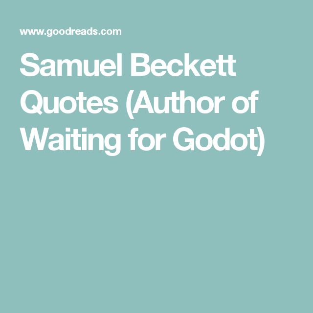 waiting for godot by beckett essay New topic waiting for godot an absurd play waiting room this essay peruses waiting for godot by beckett and the poems the grauballe man & strange fruit by heaney.