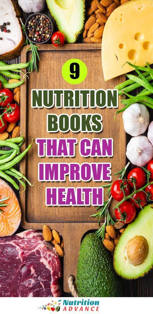 There Are Many Great Nutrition Books And Some Not So Good Ones Too These Nine Nutrition Books Have A Diffe Nutrition Health And Nutrition Diet And Nutrition