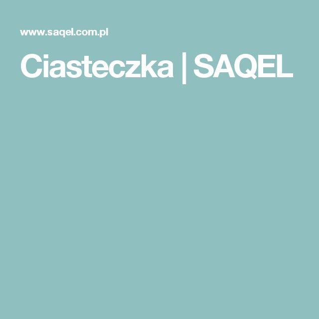 Ciasteczka | SAQEL