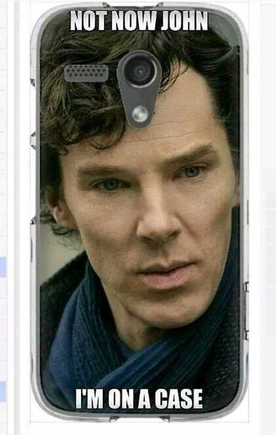 "Worst Sherlock Joke Ever, But It Makes Me Laugh. You mean BEST Sherlock joke ever, I love this ""Not now, John, I'm on a case!"""