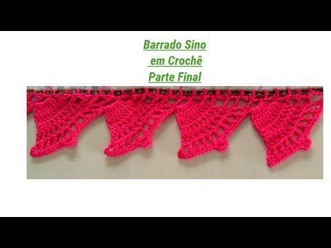 BARRADO SINO DE NATAL EM CROCHÊ PARTE FINAL - YouTube