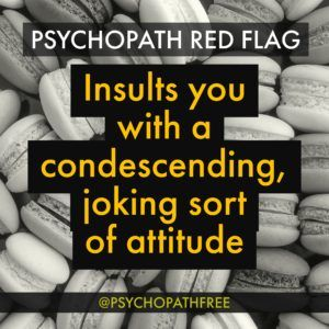 Psychopath Free Quote red flag of a psychopath, narcissist, sociopath #narcissist #Psychopath #quote #redflag @tracyamalone #tracyamalone narcissistabusesupport.com