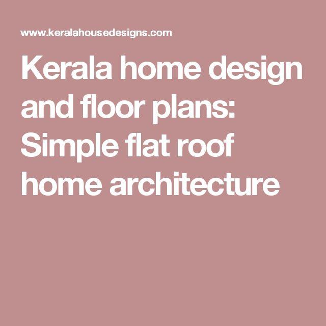 Best 25+ Flat Roof Design Ideas On Pinterest