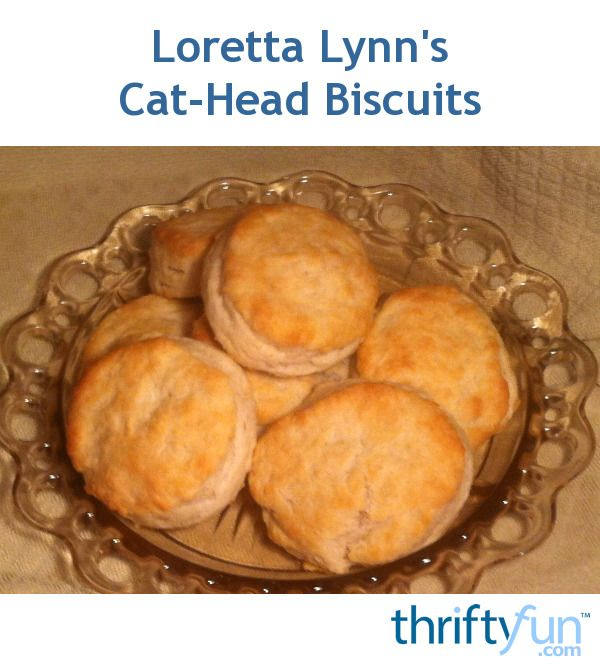 This page contains cat head biscuit recipes. A funny name for simple, delicious biscuits that turn out looking similar to cat heads.