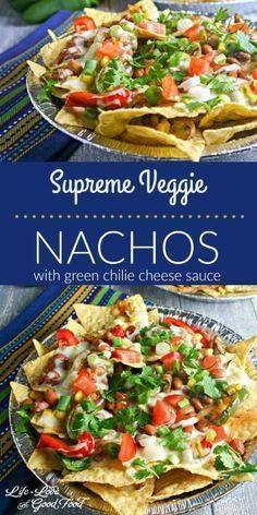 Supreme Veggie Nacho Supreme Veggie Nachos with green chilie...  Supreme Veggie Nacho Supreme Veggie Nachos with green chilie cheese sauce | Life Love and Good Food Recipe : http://ift.tt/1hGiZgA And @ItsNutella  http://ift.tt/2v8iUYW