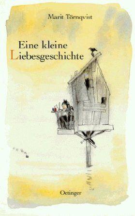 Marit Törnqvist : Eine kleine Liebesgeschichte