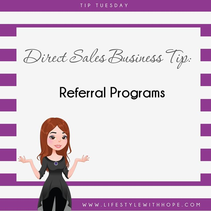 Direct Sales Business Tip: Referral Programs
