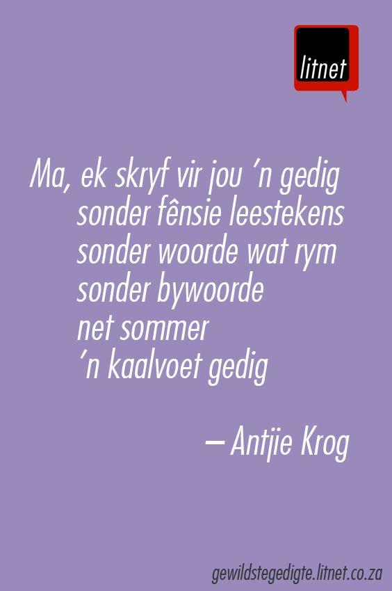 """""""Ma"""" deur Antjie Krog #afrikaans #gedigte #segoed #suidafrika"""