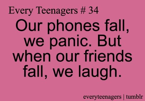 Every Teenagers - Relatable Teenage Quotes #34