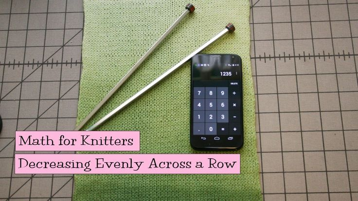 Math for Knitters - Increasing Evenly Across a Row Those dreaded words in you...