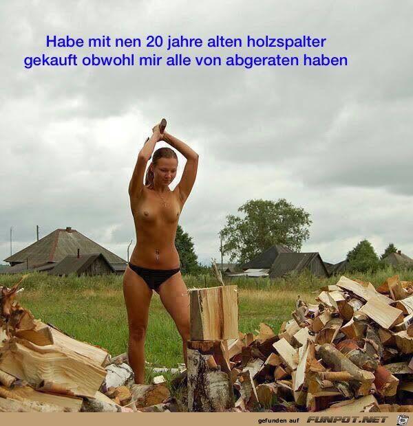 lustiges Bild 'Holzspalter.jpg' von Steffen. Eine von 14329 Dateien in der Kategorie 'witzige Bilder' auf FUNPOT.