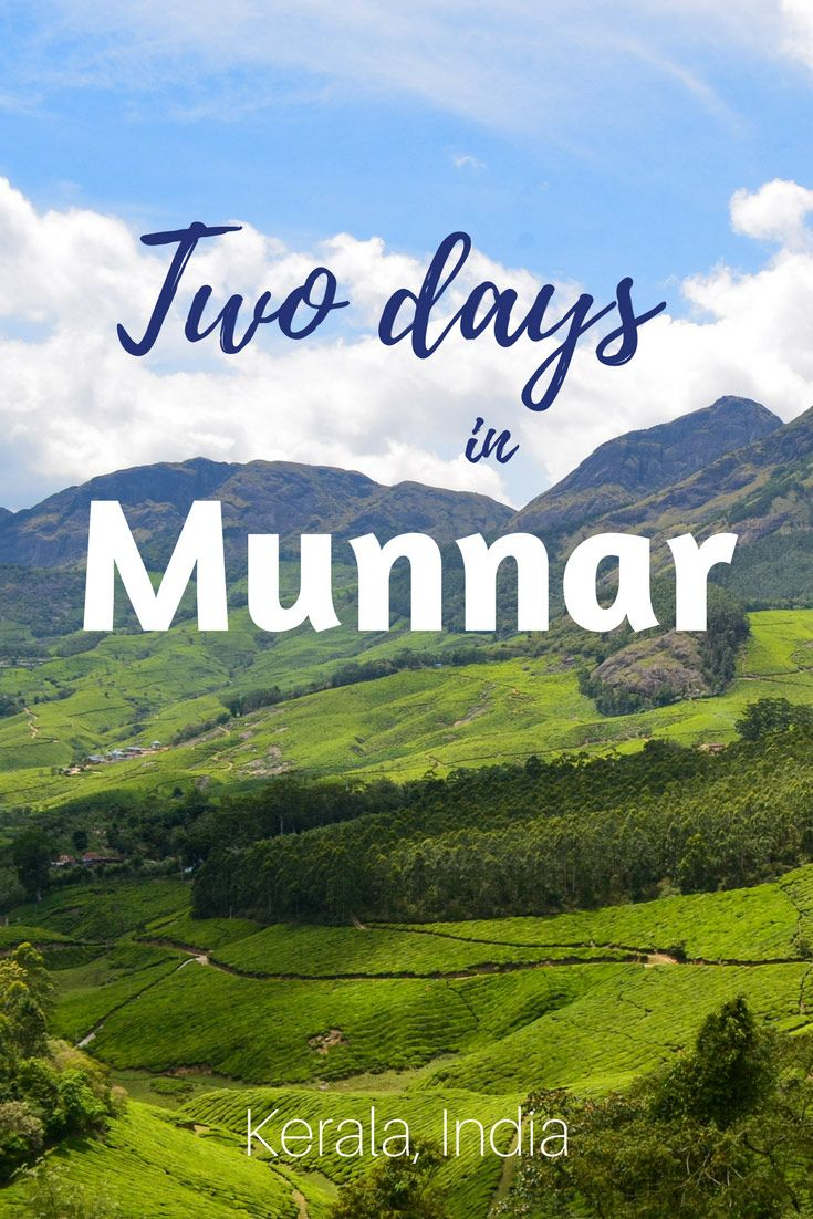 Practical guide to Munnar Kerala from a traveler perspective