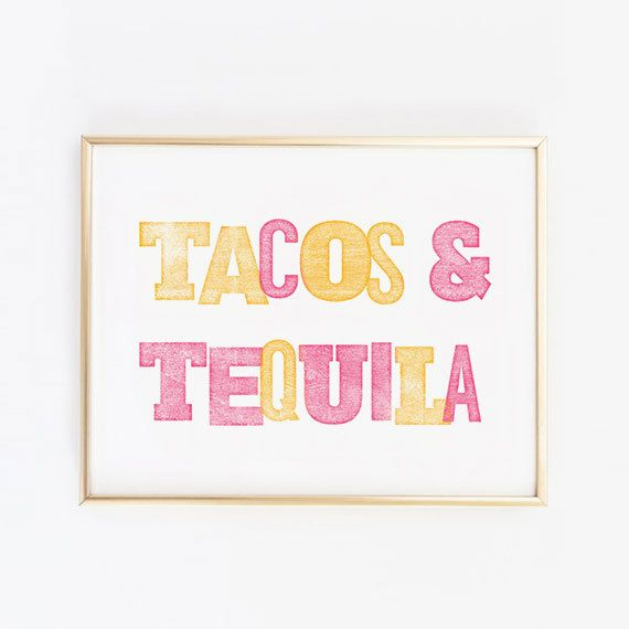 Tacos and tequila, the only two things a girl needs in life. Spice up any room or kitchen with this super cute pink and orange art print. GET 10% OFF •