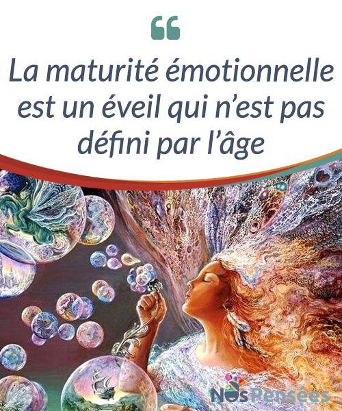 La maturité émotionnelle est un éveil qui n'est pas défini par l'âge  La #maturité #émotionnelle n'est pas une entité normative qui s'atteint à un certain âge. Notre monde, qu'on le veuille ou non, est empli d'adultes qui #atteignent le succès #professionnel et qui, pourtant, gèrent leurs émotions comme des enfants de trois ans.  #Psychologie
