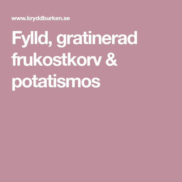 Fylld, gratinerad frukostkorv & potatismos