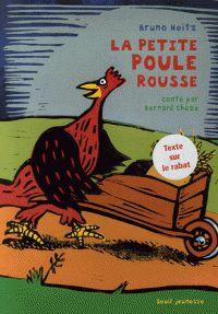 Bruno Heitz - La petite poule rousse.canard dindon poule et ses petits
