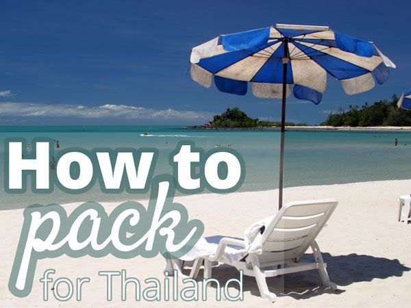 Thailand packing list: what to pack for a trip to Thailand? From toiletries to a wallet full of Thai baht
