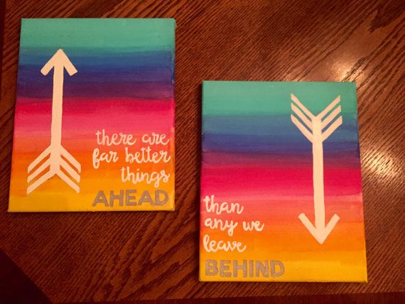 """DIY Rainbow Canvas: """"there are far better things ahead than any we leave behind"""" with arrows"""