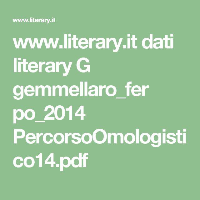 www.literary.it dati literary G gemmellaro_fer po_2014 PercorsoOmologistico14.pdf