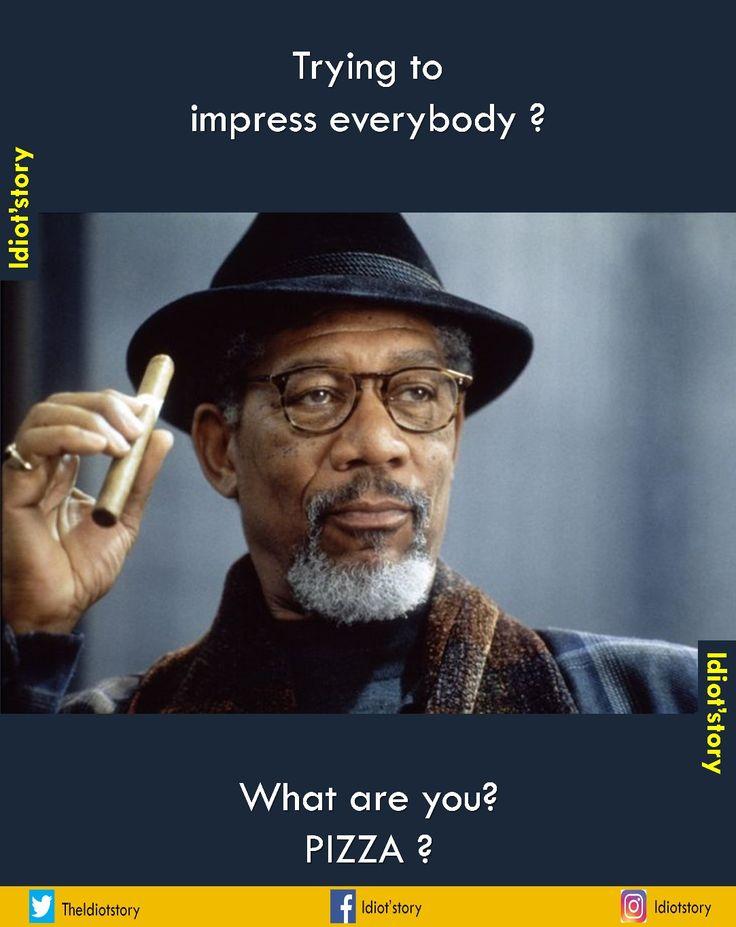 You  #sarcasm #idiotstory #humour #funny #memes #food #original