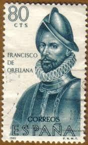 274 – (1541)  El explorador español Francisco de Orellana de las Huestes de Gonzalo Pizarro, explora el colosal río Amazonas hasta su desembocadura en el Atlántico.