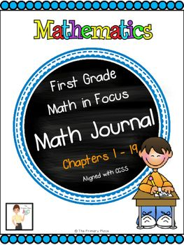 This math journal is designed to be a companion to the First Grade Math in Focus:  Singapore Math  Chapter 1 - 19.  The journal is aligned with Common Core Standards and provides an opportunity for writing in math.Simply copy the journal cover page and journal entry pages.Included in this package:*Math Vocabulary Cards  When posted, these can be used as a writing resource for students. *Math Journal cover page (1 for each chapter as well as a generic cover page if you want to combine all the…