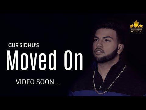 Moved On - Gur Sidhu - Gumnaam - Latest Punjabi Songs 2018