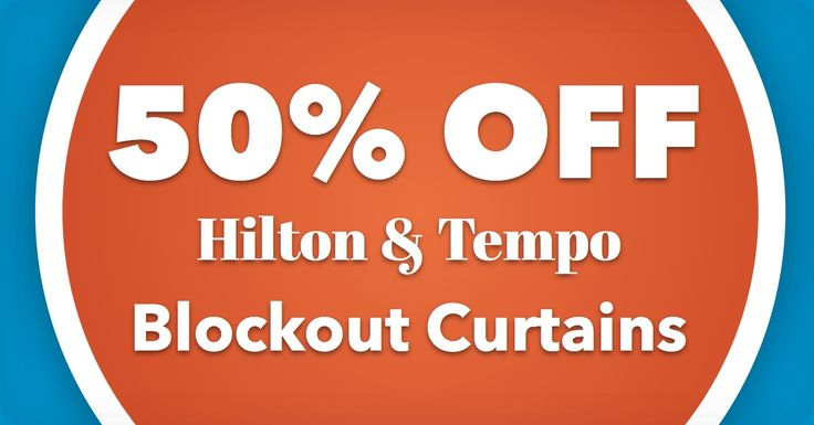 50% OFF Hilton & Tempo Blockout Curtains
