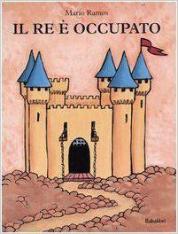 Il re è occupato: Amazon.co.uk: Mario Ramos, F. Rocca: 9788883620980: Books