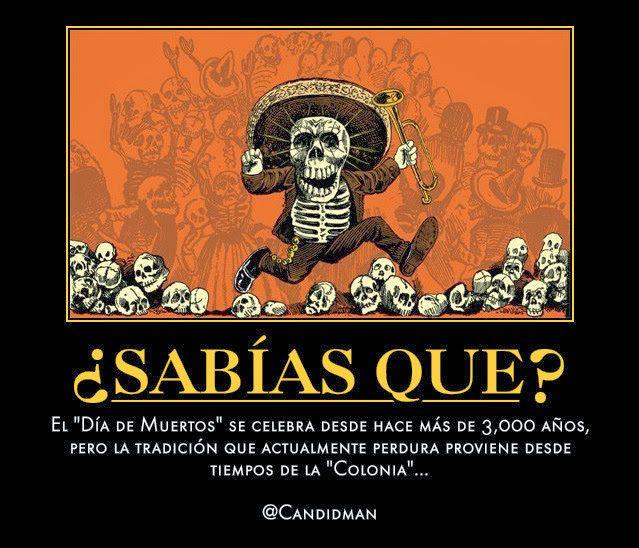 #SabiasQue El #DiaDeMuertos se celebra desde hace más de 3,000 años... @candidman #Curiosidades #Catrina #JoseGuadalupePosada #TradicionMexicana #Candidman