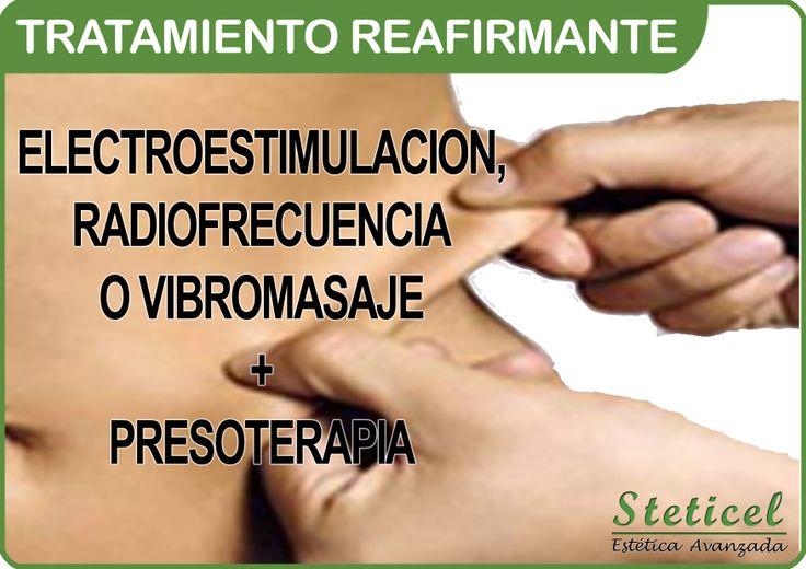 TRATAMIENTO REAFIRMANTE  RADIOFRECUENCIA TRIPOLAR: Efectivo para eliminar y reafirmar los tejidos.  VIBROMASAJE: Disuelve los nódulos de grasa, tonifica los músculos y disminuye la celulitis localizada.  ELECTROESTIMULACION: Tonifica la musculatura.  PRESOTERAPIA: Activa la circulación sanguínea y realiza un drenaje linfático.