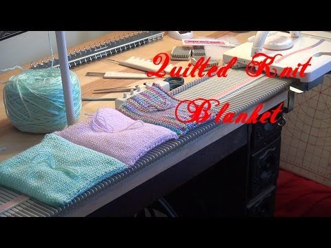 Machine Knit Quilted Blanket - YouTube