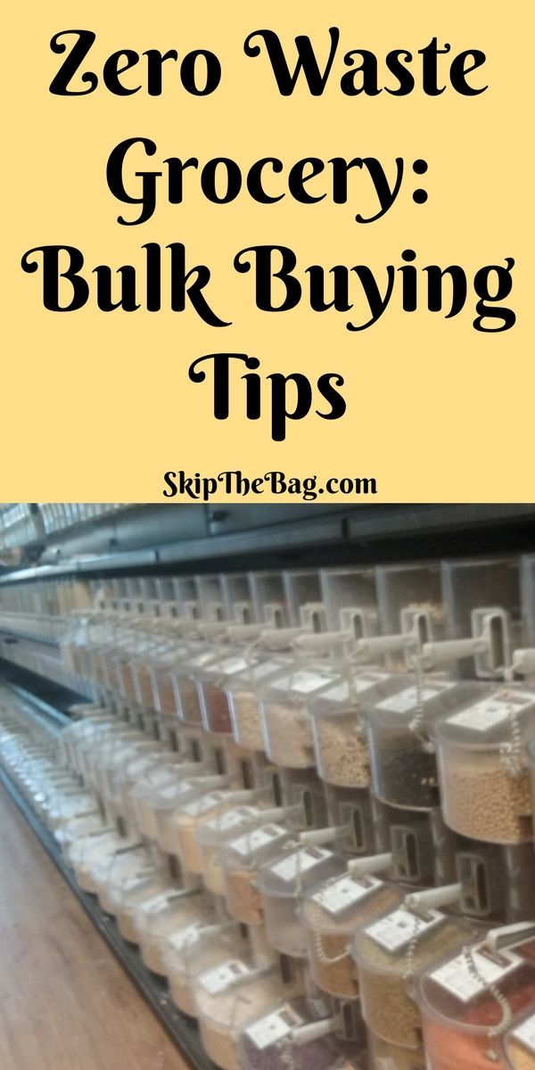 Zero Waste Grocery Shopping: Bulk Buying Tips And Supplies. What you need to buy bulk food and create less waste.  Sustainable, Green Living, Plastic Free 