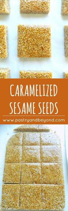 You can easily make caramelized sesame seeds: caramelize the sugar and add the toasted sesame seeds, then place the mixture on a parchment paper and level!