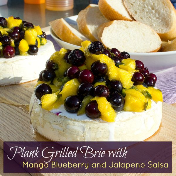 Plank Grilled Brie with Mango Blueberry Jalapeno Salsa ...