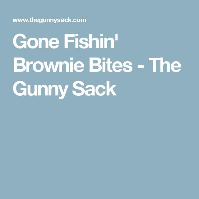 Gone Fishin' Brownie Bites - The Gunny Sack
