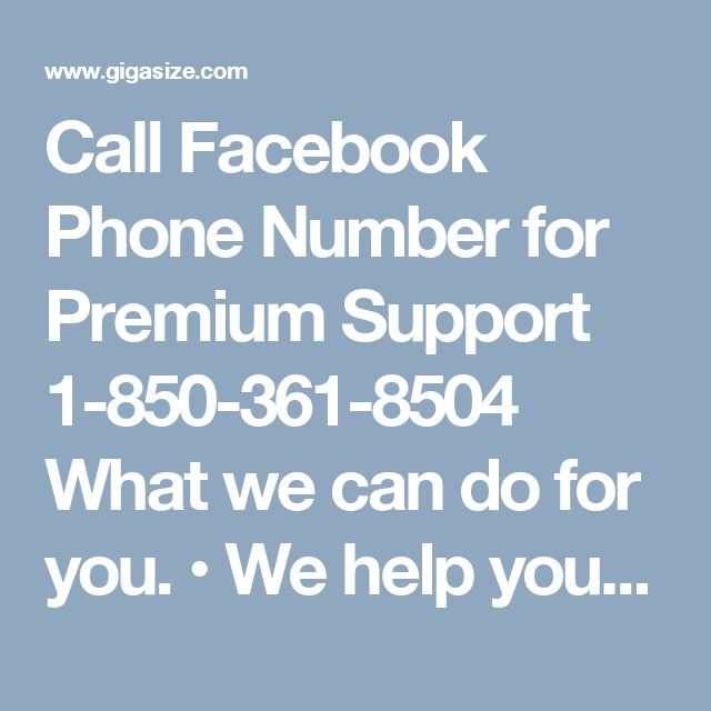 Call Facebook Phone Number for Premium Support 1-850-361-8504 What we can do for you. • We help you recover your hacked account password. • We make your password hack-proof. • We help you tighten up your privacy settings. Call Facebook Phone Number 1-850-361-8504 and let us serve you. For more visit us our website for anytime. http://www.monktech.net/facebook-customer-support-phone-number.html OR http://facebook-phone-number1.blogspot.in/