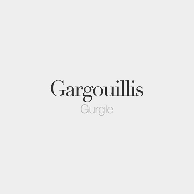 French Words — Gargouillis (masculine word) | Gurgle |...