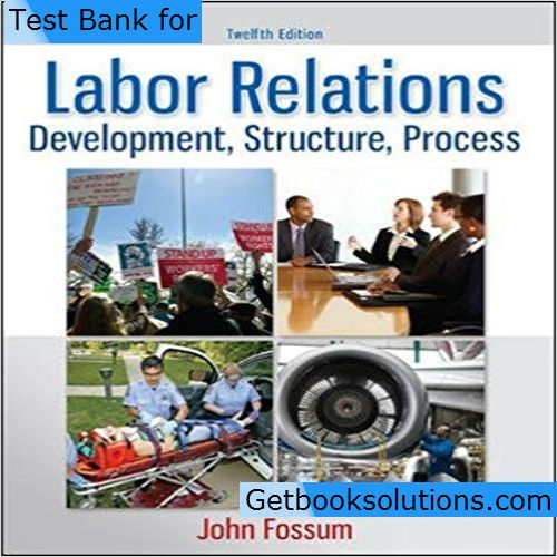 363 best testbank images on pinterest textbook banks and manual test bank for labor relations development structure process edition by fossum online library solution manual and test bank for students and teachers fandeluxe Gallery