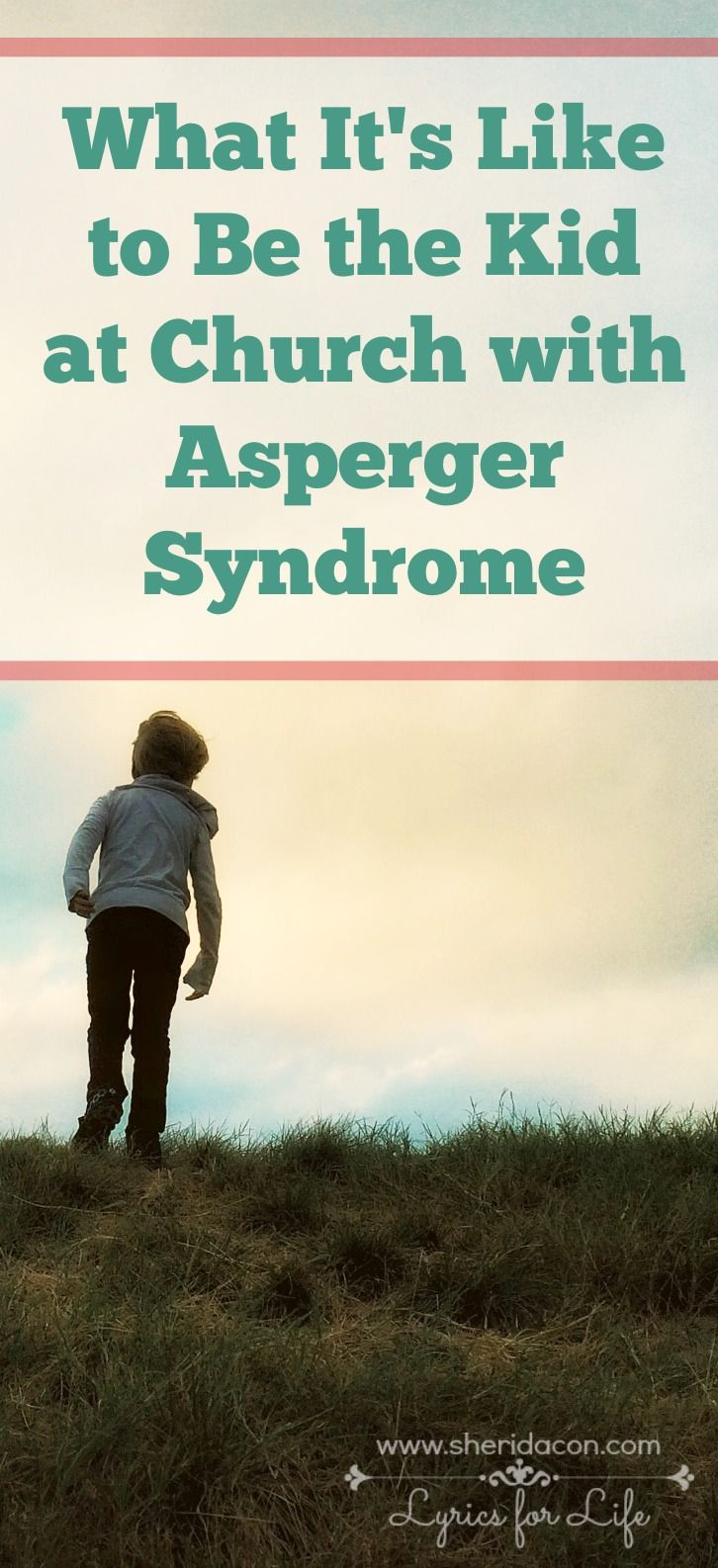 What Its Like To Be The Kid At Church With Asperger Syndrome
