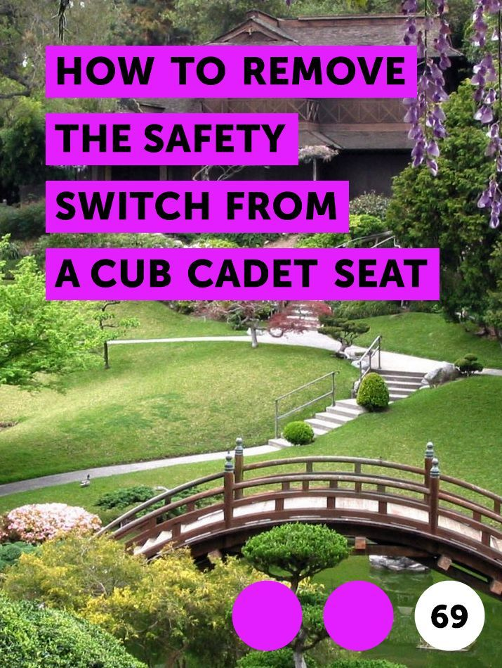 How to Remove the Safety Switch From a Cub Cadet Seat | Lawn